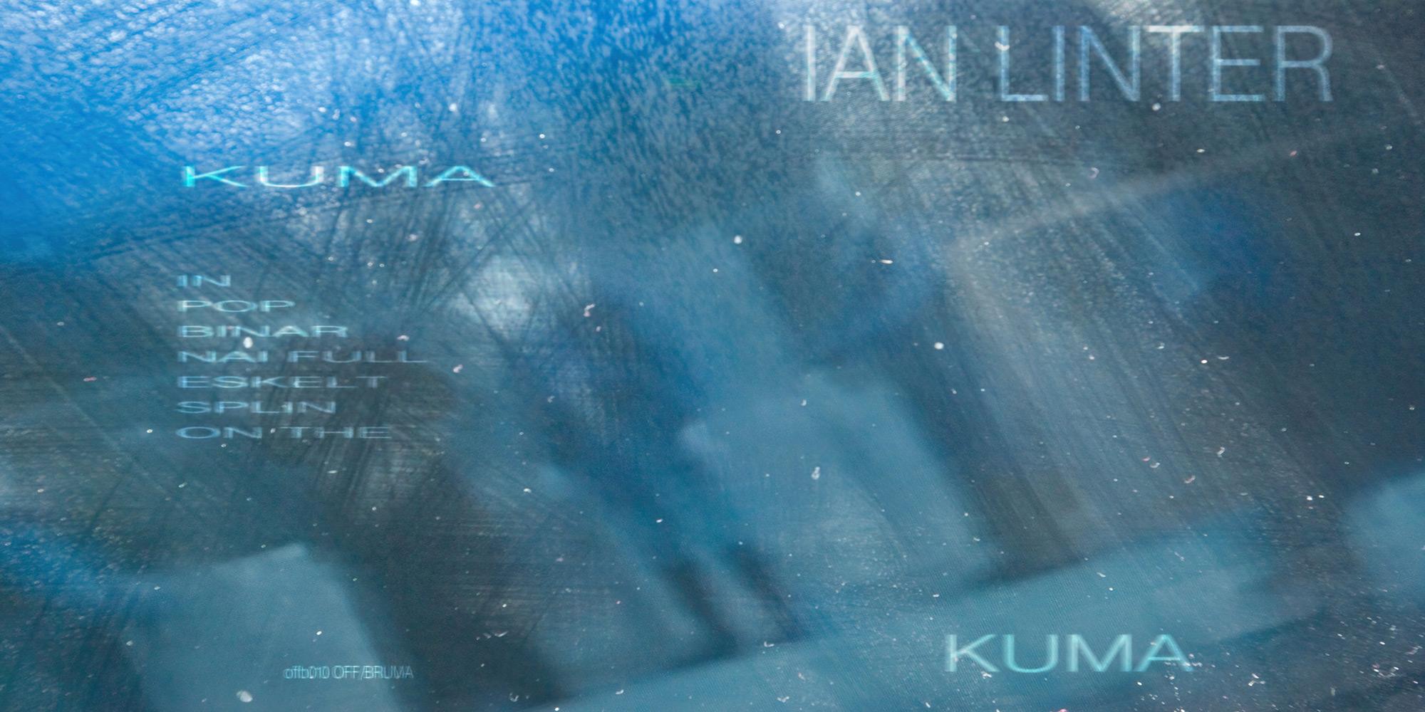 Ian Linter - Kuma